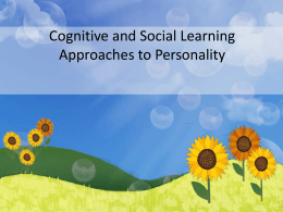 Cognitive and Social Learning Approaches to Personality