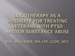 Logotherapy as a modality for treating veterans with PTSD