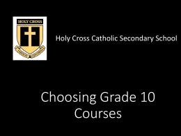 Choosing Grade 10 Courses - London District Catholic