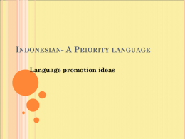 Indonesian- A Priority Language