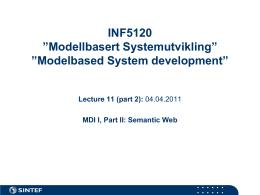"""INF5120 """"Modellbasert Systemutvikling"""" """"Modelbased …"""