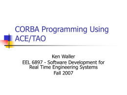 CORBA Programming Using ACE/TAO