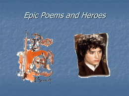 Epic Poems and Heroes