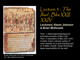 Lecture 3: The Iliad: Background Myths and Episode …