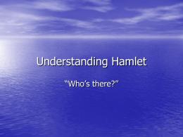 Understanding Hamlet - Arapahoe High School