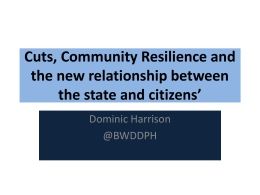 Cuts, Community Resilience and the new relationship