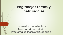 Engranajes rectos y helicoidales