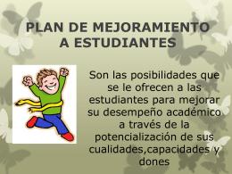 PLAN DE MEJORAMIENTO A ESTUDIANTES