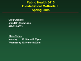 Public Health 5415 Biostatistical Methods II Spring 2004