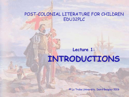 POST-COLONIAL LITERATURE FOR CHILDREN EDU32PLC