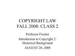 COPYRIGHT LAW SPRING 2002
