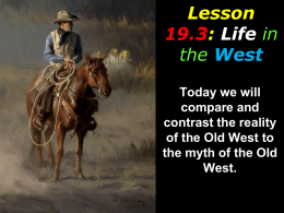 Chapter 19: Growth in the West