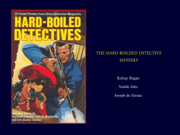 The Hard-Boiled Detective Mystery