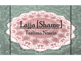 PowerPoint Presentation - Lajja [Shame] Taslima Nasrin