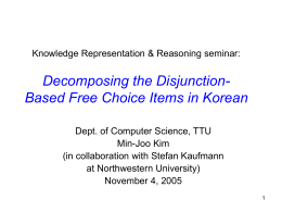 Decomposing the disjunction-based free choice items in …