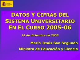 'Datos y cifras del sistema universitario.Curso 2005/2006'