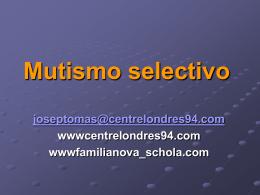 Mutismo selectivo - Centre Londres 94