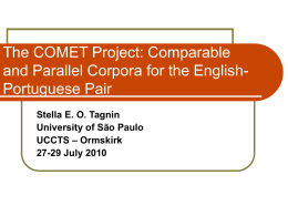 The COMET Project: Comparable and Parallel Corpora …