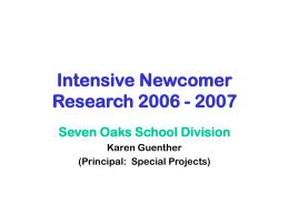 Seven Oaks School Division Intensive Newcomer Research