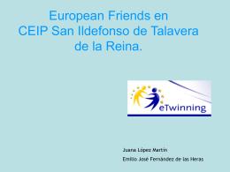 European Friends en CEIP San Ildefonso de Talavera de la