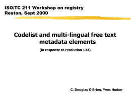 Codelist and multi-lingual free text metadata elements