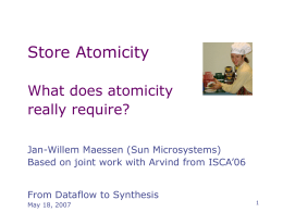 Store Atomicity: What does it mean to have an atomic …