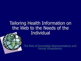 Tailoring Health Information on the Web to the Needs of