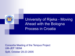 University of Rijeka - Moving Ahead with the Bologna