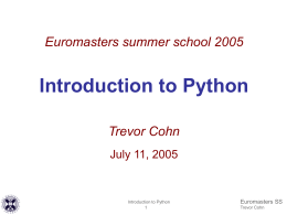 Euromasters summer school 2005 Introduction to Python