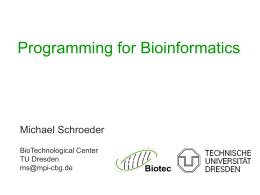 Programming for Bioinformatics