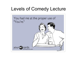 Levels of Comedy Lecture - Sedro