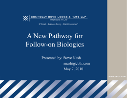 Biosimilars slide presentation- A new pathway for Follow