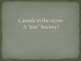 "Canada in the 1970s: A ""Just"" Society?"