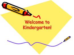 Welcome to Kindergarten! - Peel District School Board