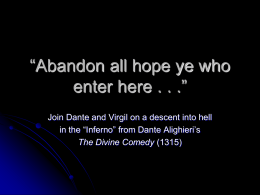 Abandon all hope ye who enter here . . .""
