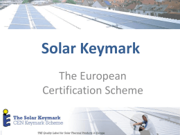 Quality assurance in solar thermal: the Solar Keymark