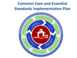 Common Core and Essential Standards Implementation …