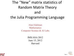 "The ""New"" matrix statistics of Random Matrix Theory and"