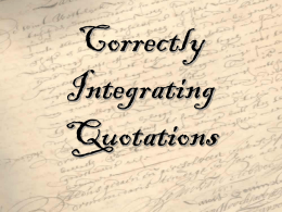 Correctly Integrating Quotations