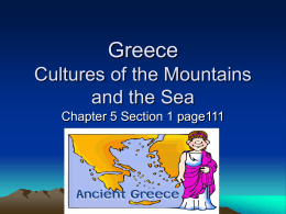 Greece Cultures of the Mountains and the Sea
