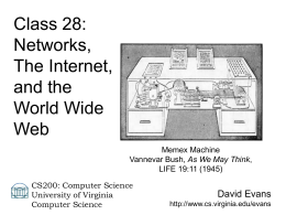 Networks, The Internet, and the World Wide Web