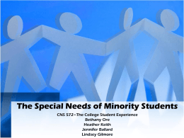 The Special Needs of Minority Students