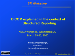 DICOM terminology: (OOP based)