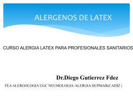 ALERGENOS DE LATEX - talleralergialatexhupm
