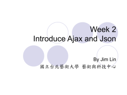 Week 1 Introduce Ajax and Json