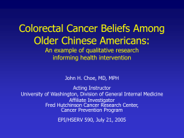 "Heat in the Intestine"": Colorectal Cancer Prevention"