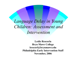 Language Delay in Young Children: Assessment and …