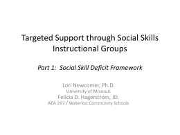 Targeted Support through Social Skills Instructional Groups