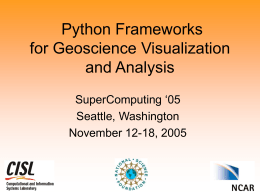 Python Frameworks for Geoscience Visualization & Analysis