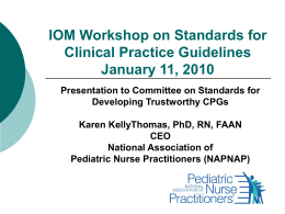 IOM Workshop on Standard for Clinical Practice Guidelines